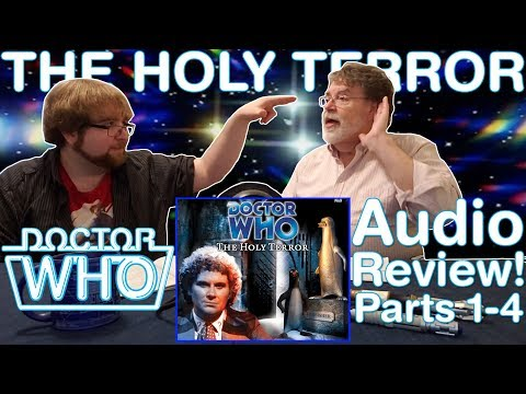"""Doctor Who: Classic (2000 Audio): """"The Holy Terror"""" Parts 1-4   Review"""