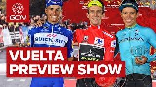 Who's Going To Win La Vuelta? GCN's Vuelta A España Preview Show 2019