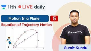 CBSE Class 11: Motion In a Plane L5 | CBSE | NCERT | Physics | Unacademy Class 11 & 12 | Sumit Sir - Download this Video in MP3, M4A, WEBM, MP4, 3GP