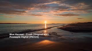 Blue Harvest - Crush (Original Mix)[PD214]