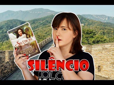 SILÊNCIO | RICHELLE MEAD