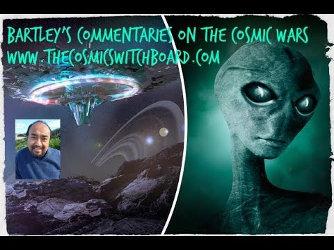 Bartley's Commentaries On The Cosmic Wars November 10th 2018 1/2 Mp3