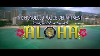 #70 - Honolulu Police Department - Spreading Aloha