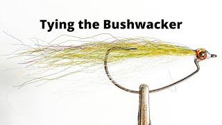 Fly Tying The Bushwhacker Streamer Fly For Bass