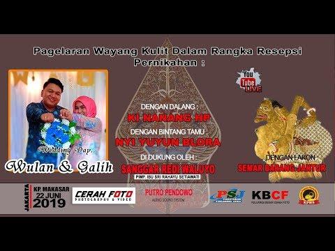 Live Streaming//Wayang Kulit Ki NANANG HP//Pernikahan//WULAN &GALIH// Kp. Makasar