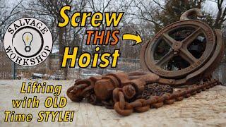 Screw Hoist ~ RESTORATION ~ All Mechanical Chain Hoist Put Back into Service!