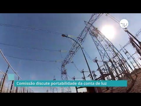 Comissão discute portabilidade da conta de luz - 20/11/19