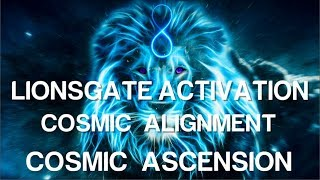 LionsGate Activation - Cosmic Ascension - 888 Alingment - Subliminal Affirmations