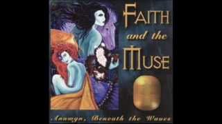 Faith And The Muse - The Silver Circle