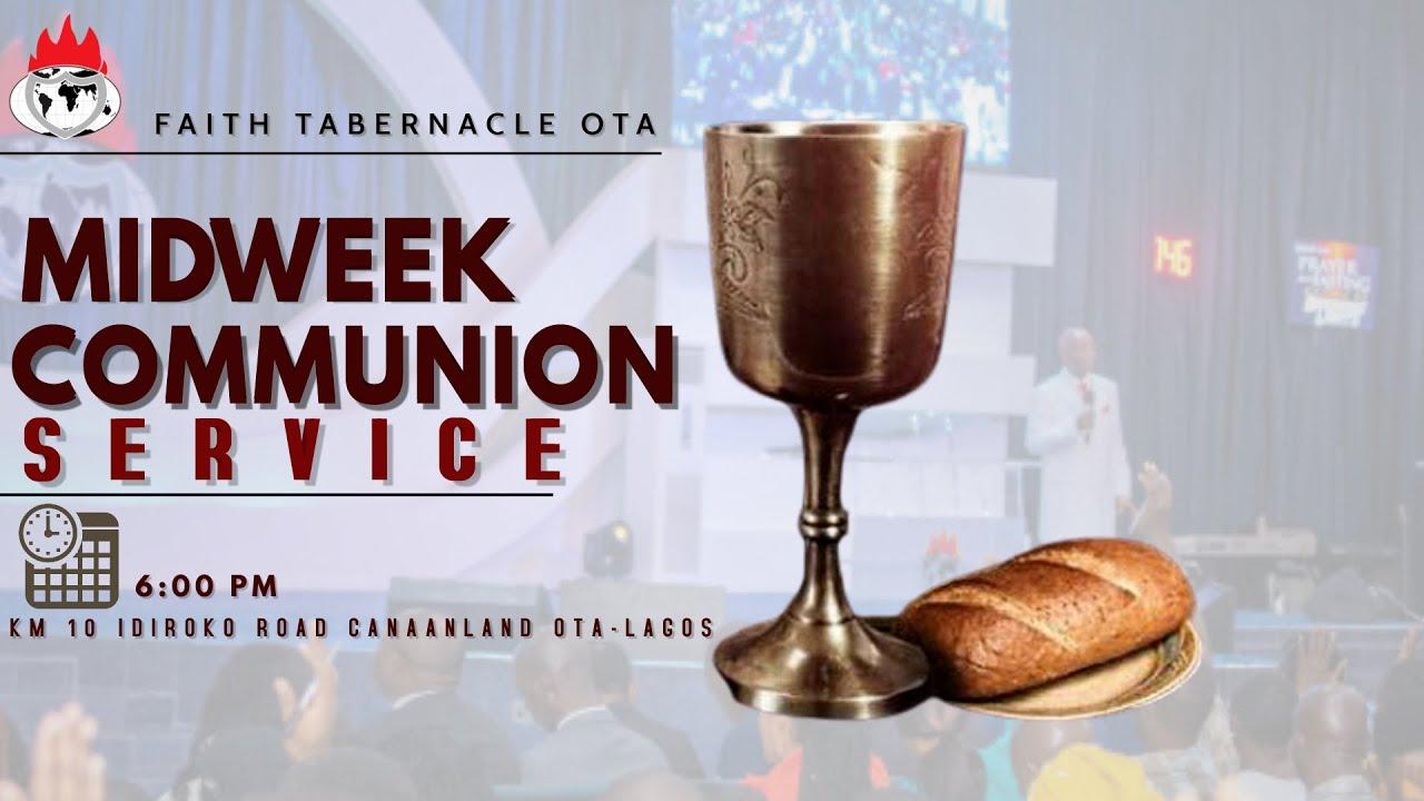 Winners' Chapel Mid-Week Communion Service 10 February 2021