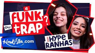 Hyperanhas – É Funk Ou Trap?