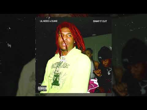 Lil Keed - Swap It Out ft. Lil Duke [Official Audio]