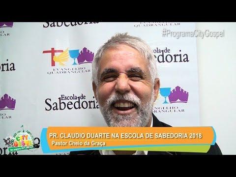 PR. CLAUDIO DUARTE - ESCOLA DE SABEDORIA 2018 BELÉM - CITY GOSPEL