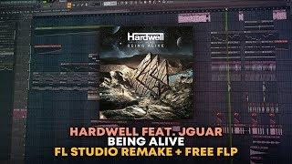 Hardwell - Being Alive [FL Studio Remake + FREE FLP]