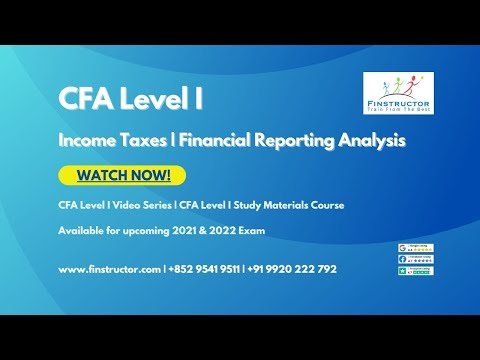 CFA Level 1 - Income Taxes (FRA) | Financial Reporting Analysis ...