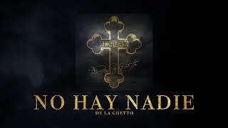 """De La Ghetto - """"No Hay Nadie"""" [Official Audio]"""