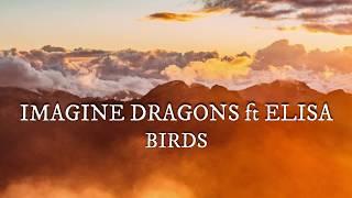 Imagine Dragons Ft Elisa   Birds (Traduzione In ITALIANO)