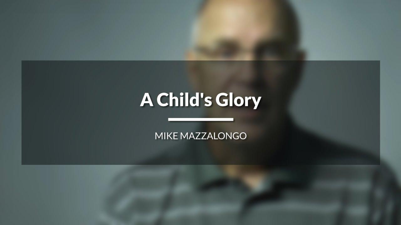 A Child's Glory