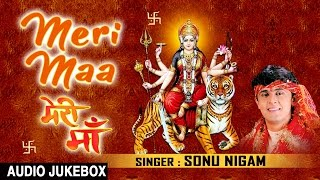 Meri Maa Devi Bhajans By SONU NIGAM I Full Audio Songs I T-Series Bhakti Sagar - Download this Video in MP3, M4A, WEBM, MP4, 3GP