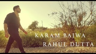 Never Give Up  Karam Bajwa