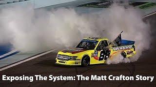 Exposing The System: The Matt Crafton Story