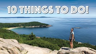 Acadia National Park - 10 Things to Do