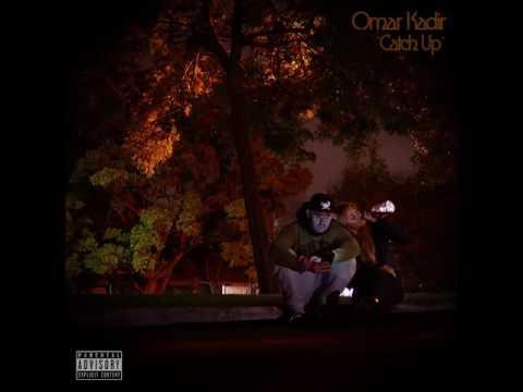 Omar Kadir - Catch Up