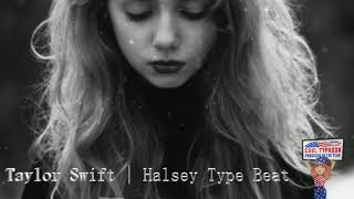 (FREE) Taylor Swift x Halsey Type Beat-  (I Lost You)  Cool Typhoon