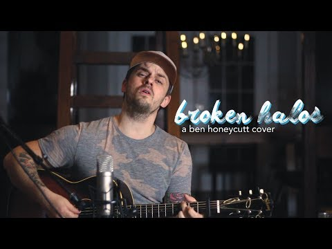 Broken Halos (Chris Stapleton) - A Ben Honeycutt Cover