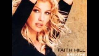 Faith Hill- It will Be Me