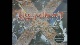Dragonheart - When The Dragons Are Kings Full Album