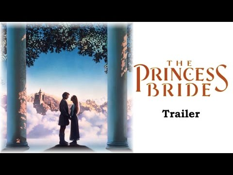 The Princess Bride - Trailer