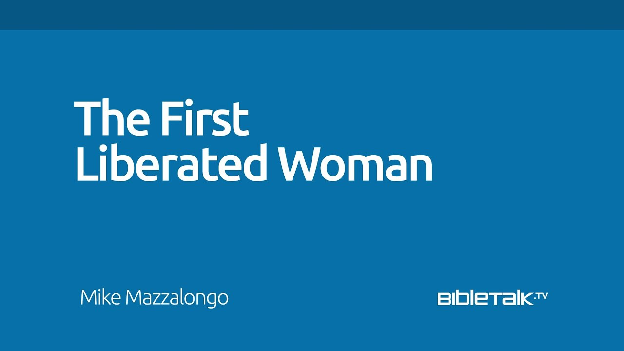 The First Liberated Woman