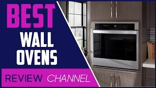 ✅Wall Oven: TOP 5 Best Wall Ovens 2020 (Buying Guide)