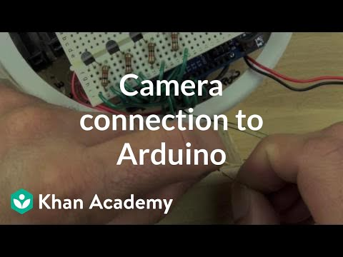 Camera connection to the Arduino (video) | Khan Academy
