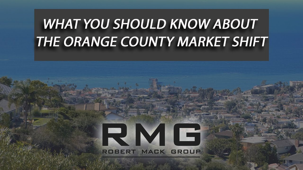 What You Should Know About the Orange County Market Shift