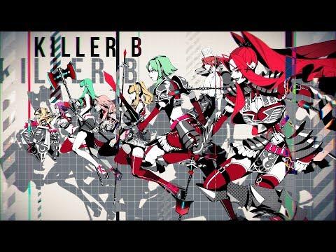 【ルカミクグミIAリン】KILLER B【オリジナルMV/梅とら/秋赤音】