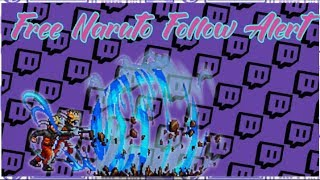 FREE TWITCH ALERTS (NARUTO) Download and Tutorial