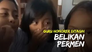 Viral Video Guru Honorer Ditagih Belikan Permen Muridnya, Minta Didoakan Cepat Gajian