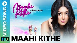 Maahi Kithe - Official Video Song | Bhoomi Trivedi | Raaj Aashoo | Murali Agarwal | Eros Now Music - AGARWAL