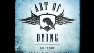 Art of Dying- Die Trying (Female Version)
