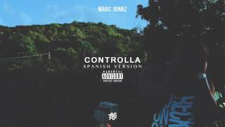 Controlla (Audio) - Marc Jonnz  (Video)
