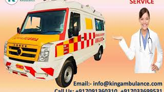 Best ICU Ambulance Service in Kankarbagh and Danapur Patna by King