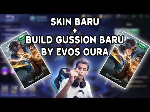 BUILD BARU  GUSION BY EVOS OURA !!! - MOBILE LEGEND INDONESIA
