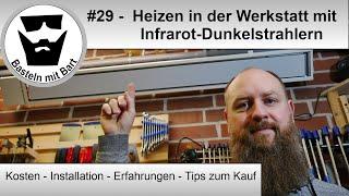Infrarot-Dunkelstrahler - Erfahrungen und Vergleich - Heizen in der Werkstatt #29