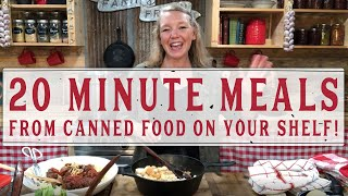 20 Minute Meals (From Canned Food on Your Shelf!) - Homesteading Family