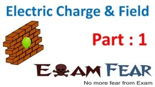 Electric Charges & Fields #1 | CBSE Class 12 Physics Chapter 1 - Download this Video in MP3, M4A, WEBM, MP4, 3GP