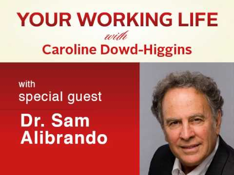 Your Working Life with Dr. Sam Alibrando