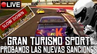 Gran Turismo Sport || Probamos las nuevas sanciones || LIVE