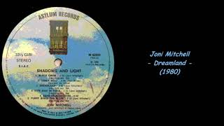 Joni Mitchell - Dreamland (Shadows And Light Live) - 1980